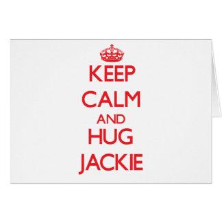 Keep Calm and HUG Jackie Greeting Card