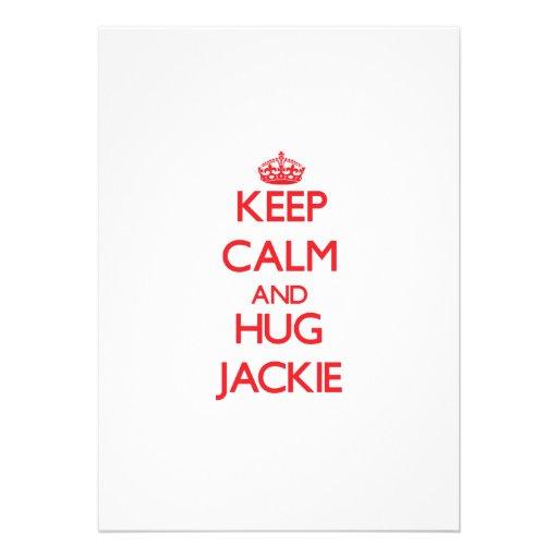 Keep Calm and HUG Jackie Personalized Invites