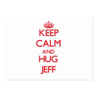Keep Calm and HUG Jeff Business Cards