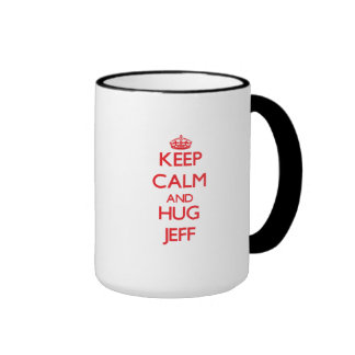 Keep Calm and HUG Jeff Coffee Mugs