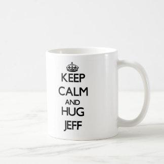 Keep Calm and HUG Jeff Mug