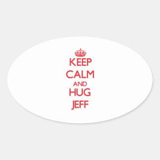Keep Calm and HUG Jeff Oval Sticker