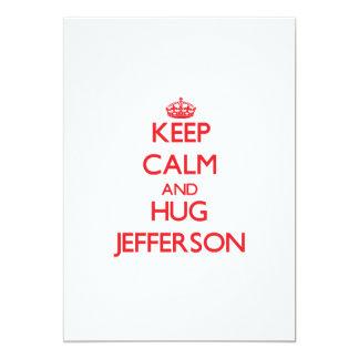 Keep Calm and HUG Jefferson 13 Cm X 18 Cm Invitation Card