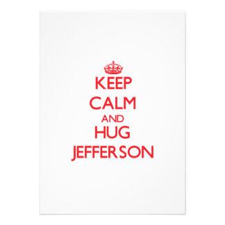 Keep calm and Hug Jefferson Custom Invitations