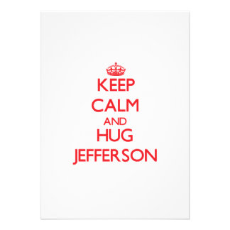Keep calm and Hug Jefferson Custom Announcement