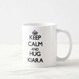 Keep Calm and HUG Kiara Coffee Mugs