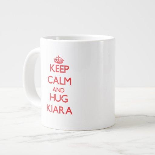 Keep Calm and Hug Kiara Extra Large Mugs