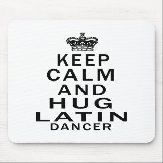Keep calm and hug Latin dance Mouse Pad