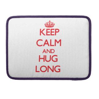Keep calm and Hug Long Sleeves For MacBooks