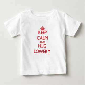 Keep calm and Hug Lowery T Shirts