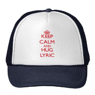 Keep Calm and Hug Lyric Trucker Hats