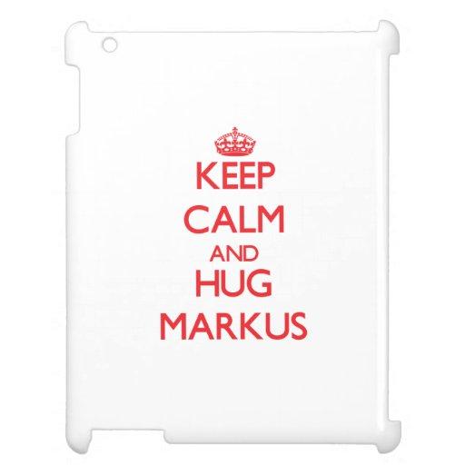 Keep Calm and HUG Markus iPad Cover