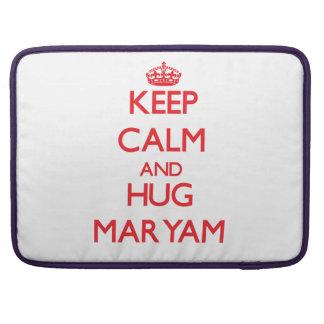 Keep Calm and Hug Maryam Sleeves For MacBooks