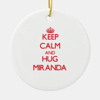 Keep calm and Hug Miranda Round Ceramic Decoration