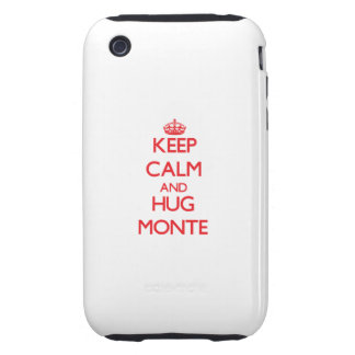 Keep Calm and HUG Monte Tough iPhone 3 Covers