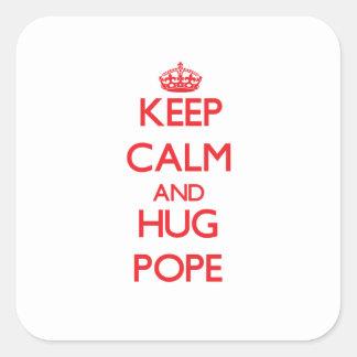 Keep calm and Hug Pope Square Sticker