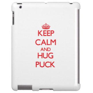 Keep calm and Hug Puck