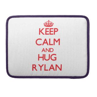 Keep Calm and HUG Rylan Sleeves For MacBook Pro