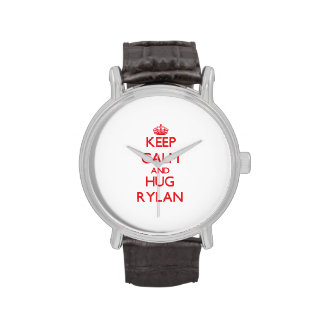Keep Calm and HUG Rylan Watch