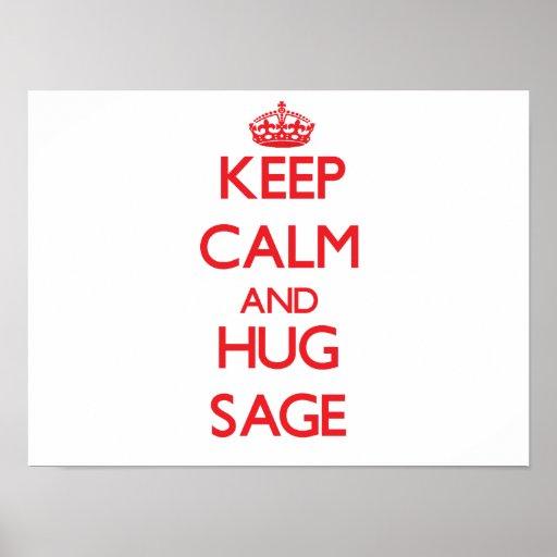Keep Calm and Hug Sage Print