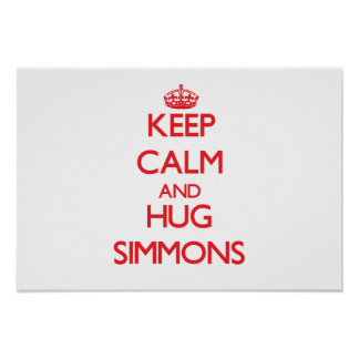 Keep calm and Hug Simmons Poster