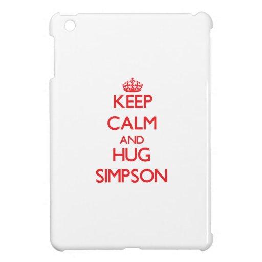 Keep calm and Hug Simpson iPad Mini Cover
