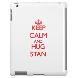 Keep Calm and HUG Stan