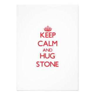 Keep calm and Hug Stone Invitation
