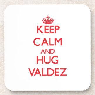 Keep calm and Hug Valdez Coasters