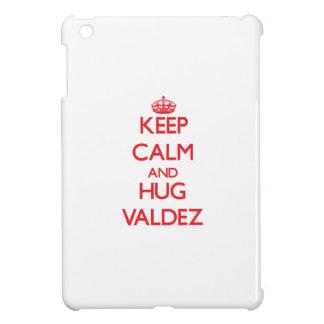 Keep calm and Hug Valdez iPad Mini Case