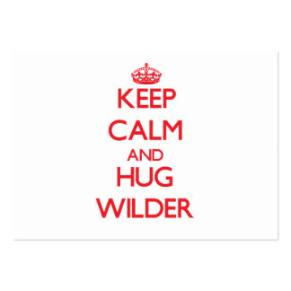 Keep calm and Hug Wilder Business Card Template