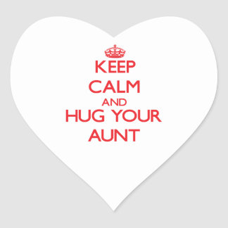 Keep Calm and HUG  your Aunt Heart Stickers