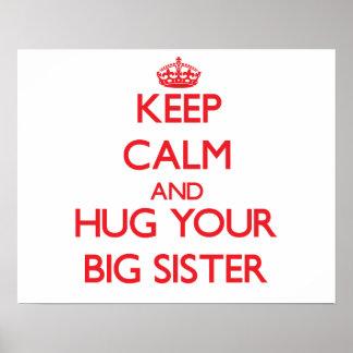 Keep Calm and HUG  your Big Sister Posters