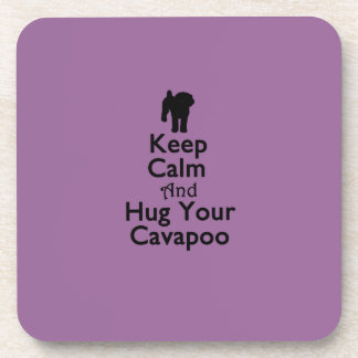 Keep Calm and Hug Your Cavapoo Beverage Coasters