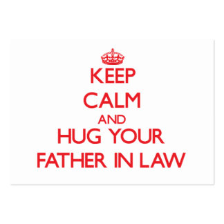 Keep Calm and HUG  your Father-in-Law Business Card Template