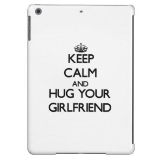 Keep Calm and Hug your Girlfriend Cover For iPad Air