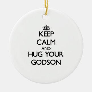 Keep Calm and Hug your Godson Round Ceramic Decoration