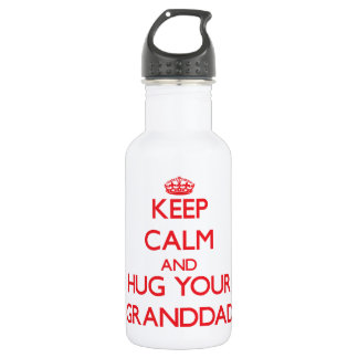 Keep Calm and HUG  your Granddad 532 Ml Water Bottle