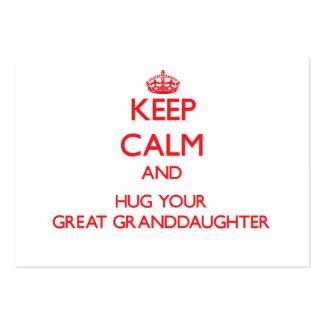 Keep Calm and HUG  your Great Granddaughter Pack Of Chubby Business Cards
