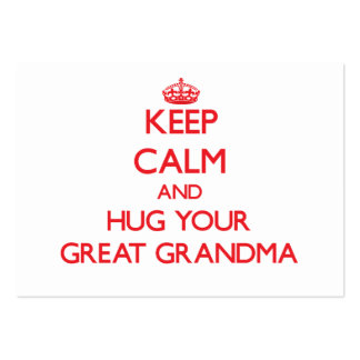 Keep Calm and HUG  your Great Grandma Pack Of Chubby Business Cards