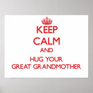 Keep Calm and HUG  your Great Grandmother Print