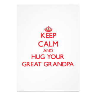 Keep Calm and HUG  your Great Grandpa Announcements