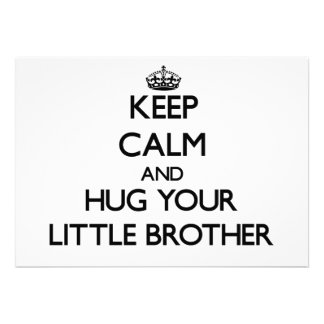 Keep Calm and Hug your little Brother Personalized Invite