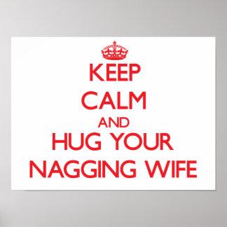 Keep Calm and HUG  your Nagging Wife Print