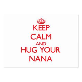 Keep Calm and HUG your Nana Business Cards