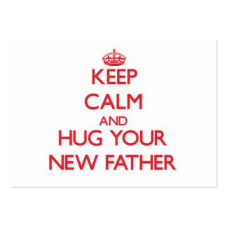 Keep Calm and HUG  your New Father Business Card Template