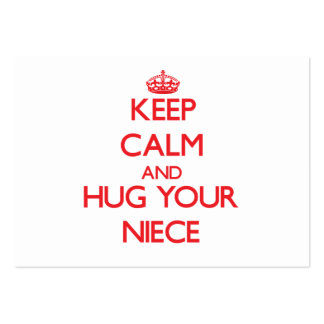 Keep Calm and HUG  your Niece Large Business Cards (Pack Of 100)