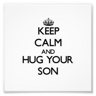 Keep Calm and Hug your Son Photo Art