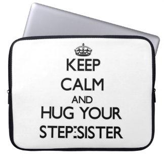 Keep Calm and Hug your Step-Sister Computer Sleeves