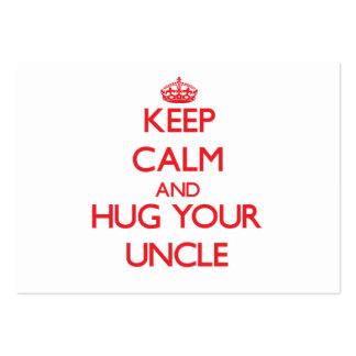 Keep Calm and HUG  your Uncle Pack Of Chubby Business Cards